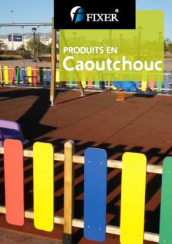 catalogue produits en caoitchouc - fixer